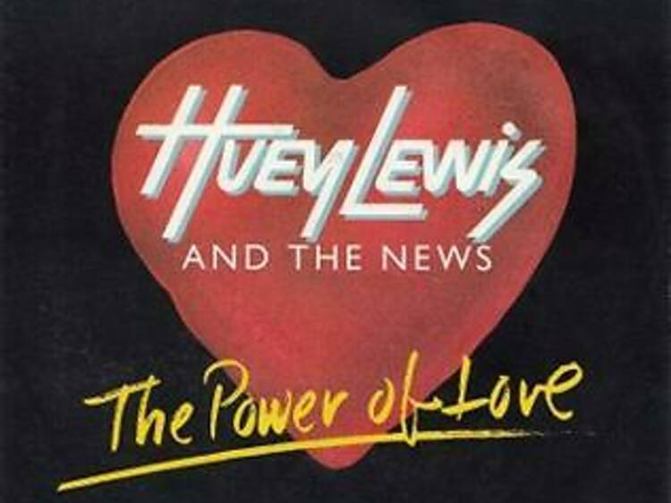 'The Power of Love' by Huey Lewis and the News