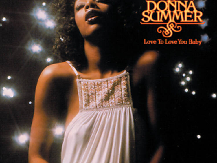 'Love to Love You Baby' by Donna Summer