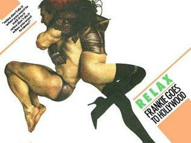 'Relax' by Frankie Goes to Hollywood