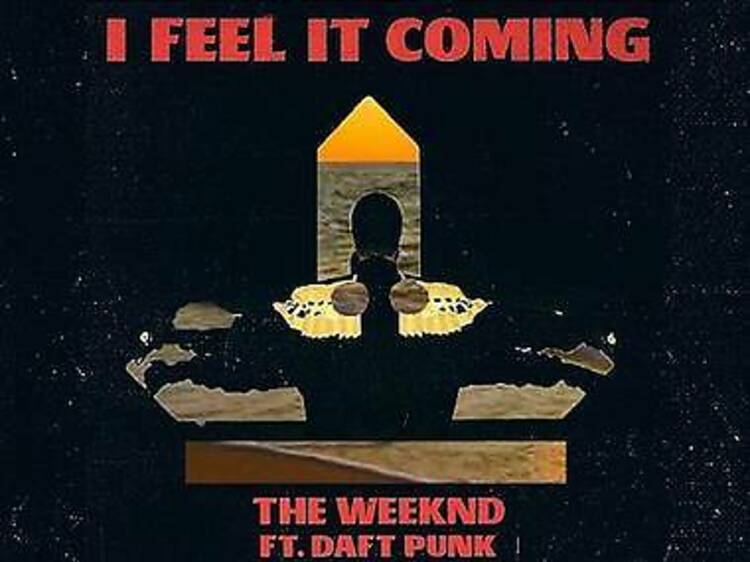 'I Feel It Coming' by The Weekend featuring Daft Punk