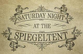 Saturday Night at the Spiegeltent