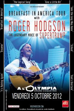 "Roger Hodgson : ""Breakfast in America Tour"" à l'Olympia (Paris)"
